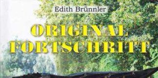 Buch von Edith Brünnler: Original Fortschritt